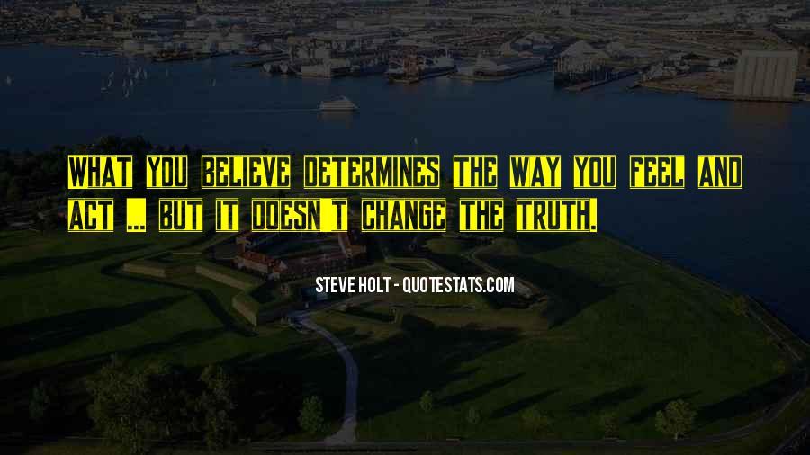 Steve Holt Quotes #1609266