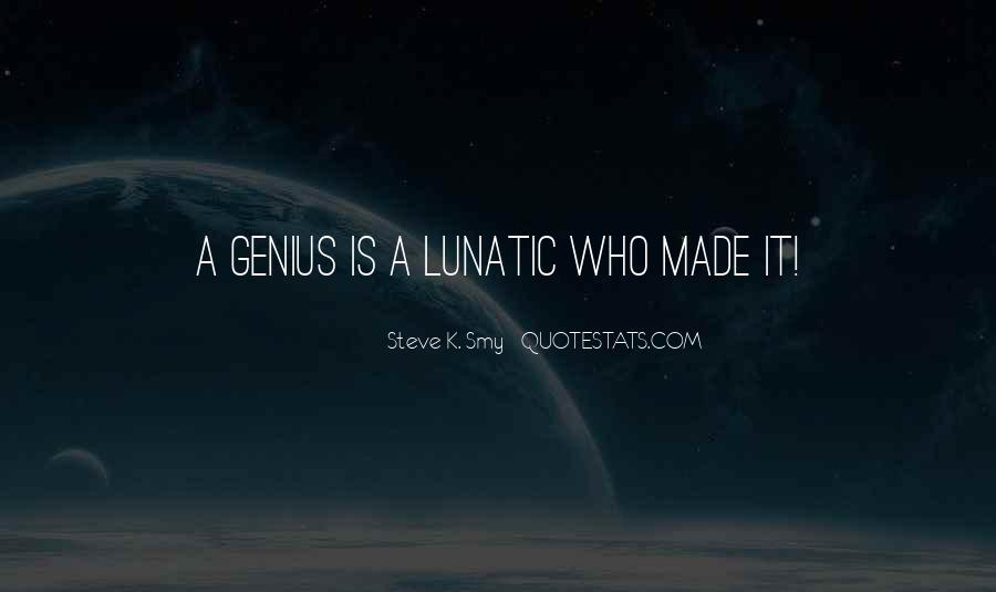 Steve K. Smy Quotes #4783