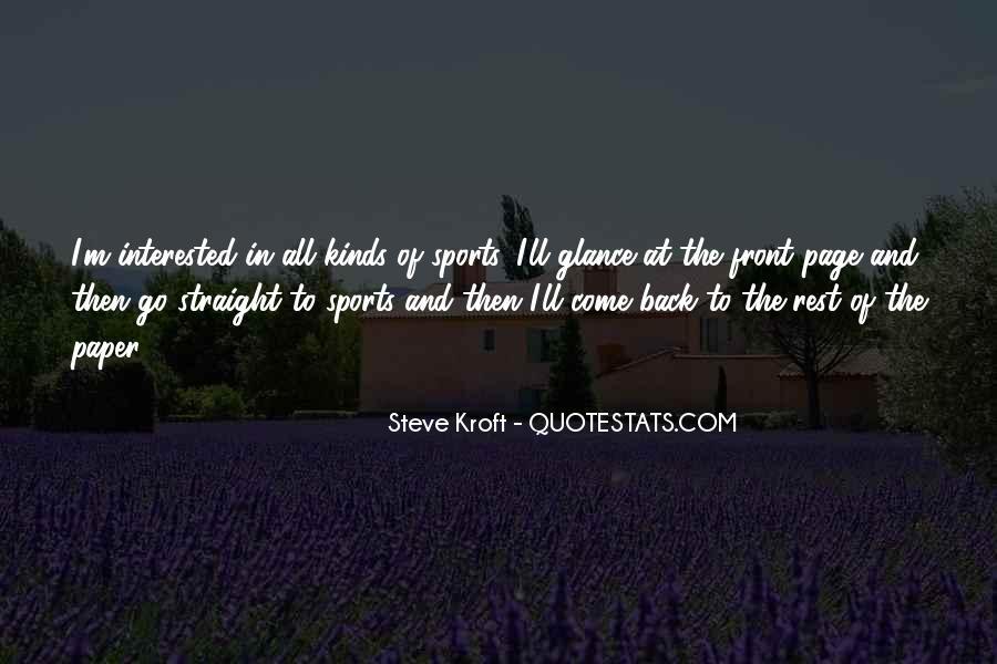 Steve Kroft Quotes #566383