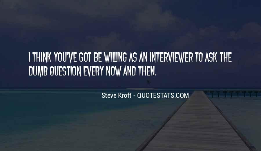 Steve Kroft Quotes #98855