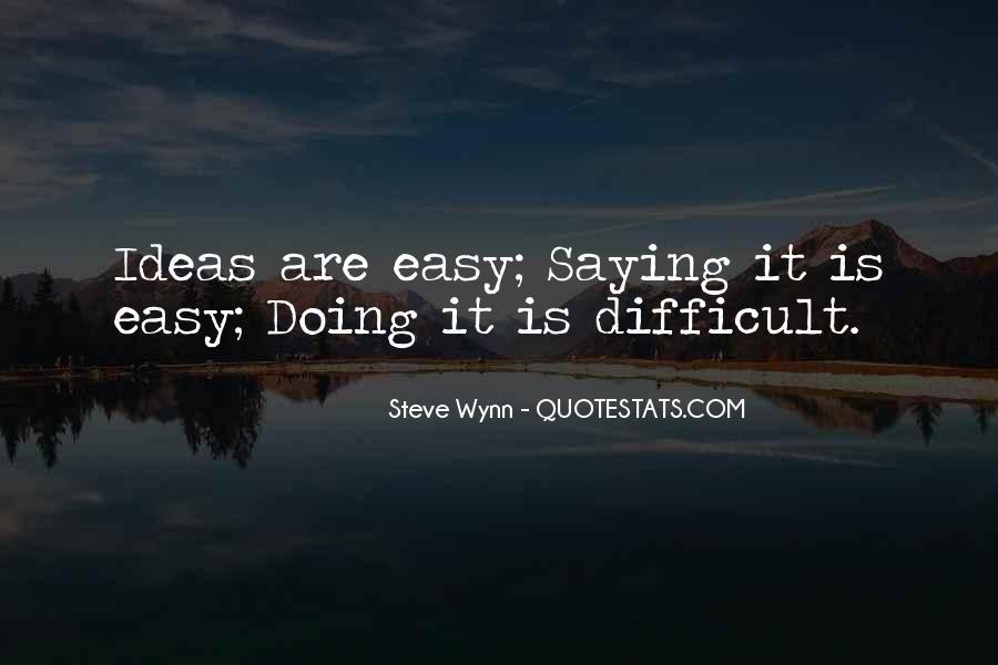 Steve Wynn Quotes #1067915