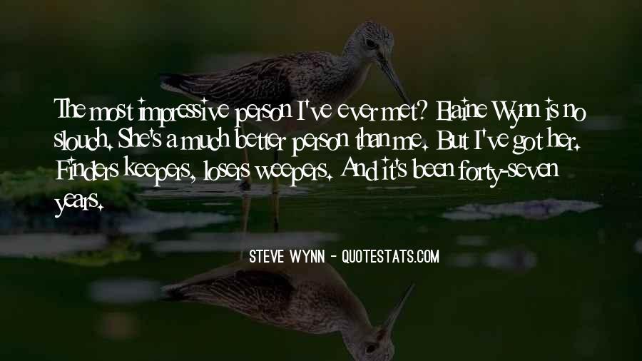 Steve Wynn Quotes #1271737