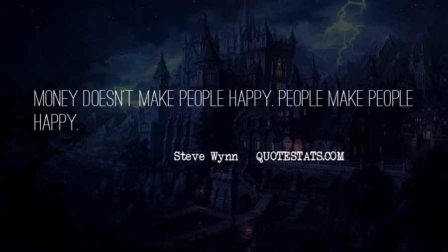 Steve Wynn Quotes #1343415