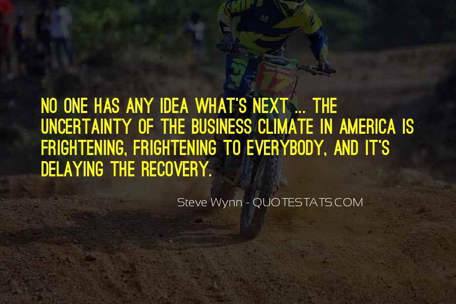 Steve Wynn Quotes #1494002