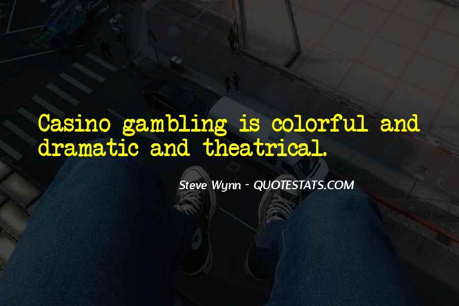 Steve Wynn Quotes #971666