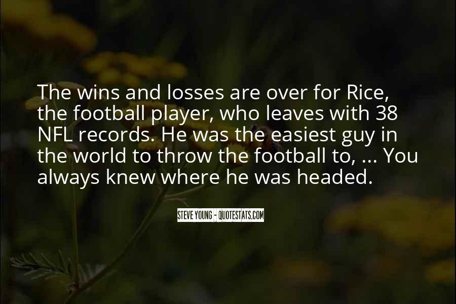 Steve Young Quotes #15611