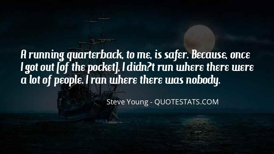 Steve Young Quotes #1643903