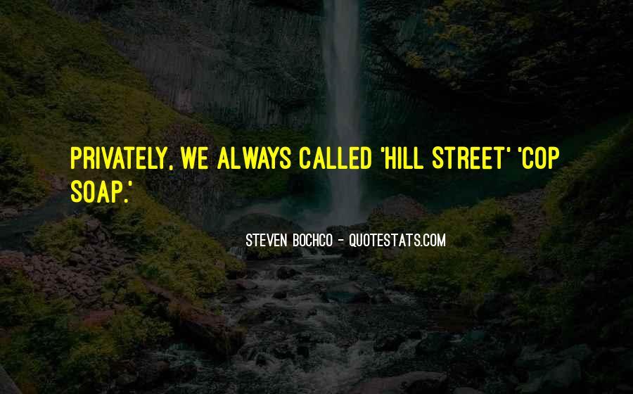 Steven Bochco Quotes #464466