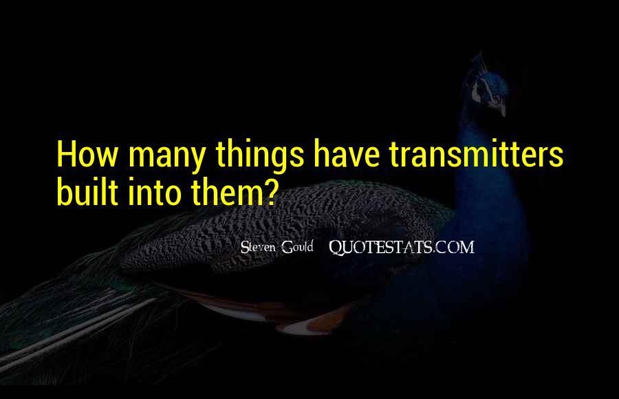 Steven Gould Quotes #1590605