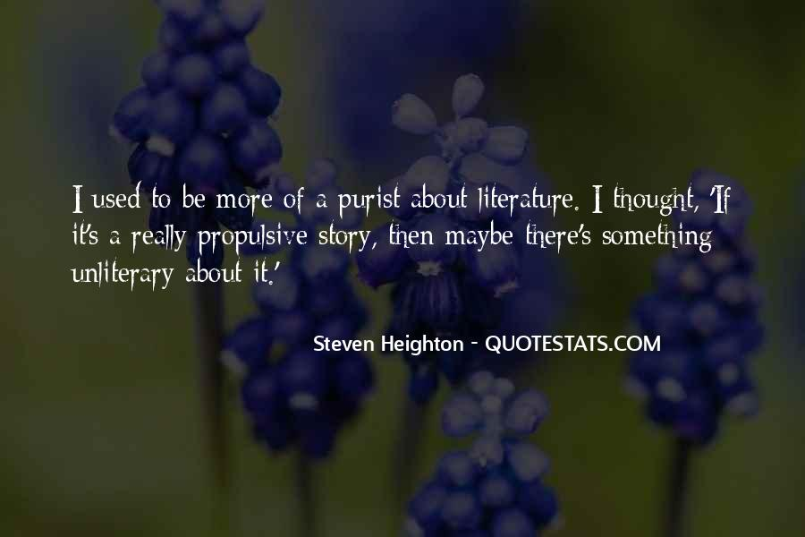 Steven Heighton Quotes #1018579