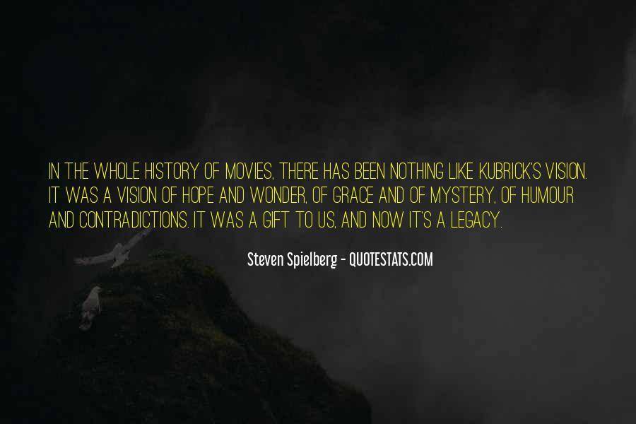 Steven Spielberg Quotes #1019523
