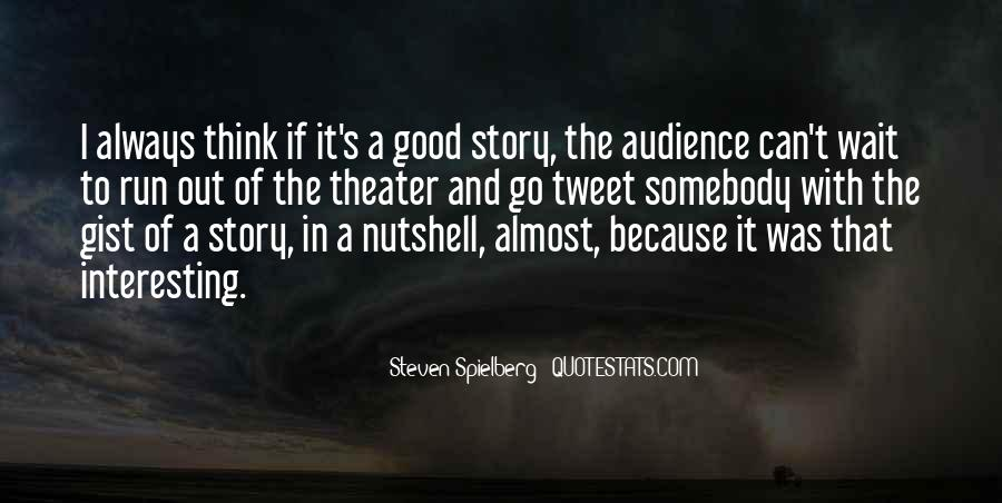Steven Spielberg Quotes #1080862