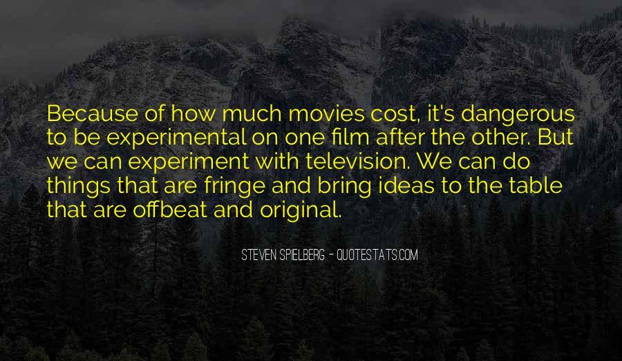Steven Spielberg Quotes #1143519