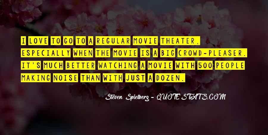 Steven Spielberg Quotes #1193345