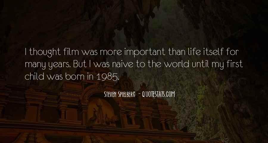 Steven Spielberg Quotes #1227908