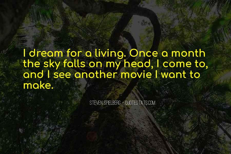 Steven Spielberg Quotes #1314727