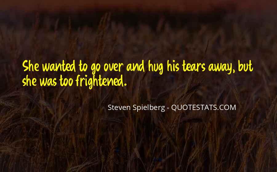 Steven Spielberg Quotes #1369585