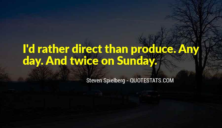 Steven Spielberg Quotes #1370159