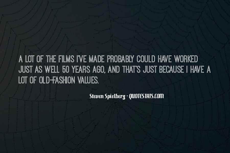 Steven Spielberg Quotes #1431626