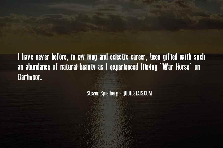 Steven Spielberg Quotes #1460276