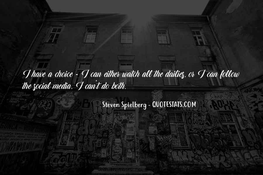 Steven Spielberg Quotes #1482702