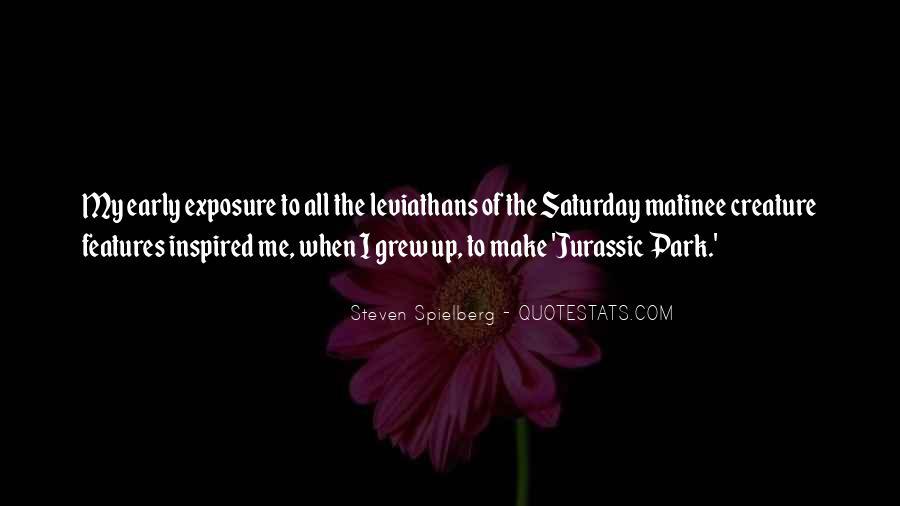 Steven Spielberg Quotes #1499494