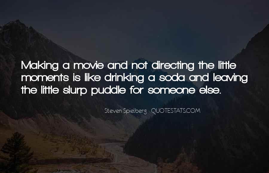 Steven Spielberg Quotes #1590434