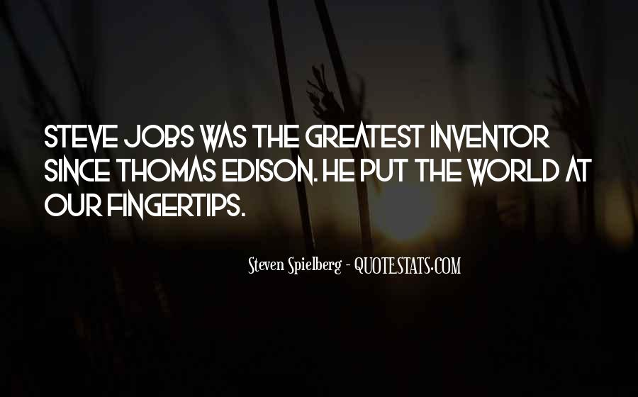 Steven Spielberg Quotes #1829942