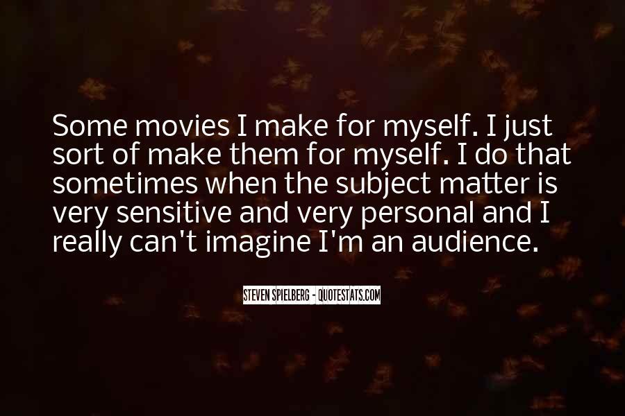 Steven Spielberg Quotes #191054