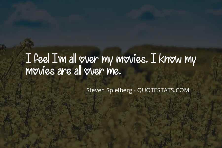 Steven Spielberg Quotes #309250