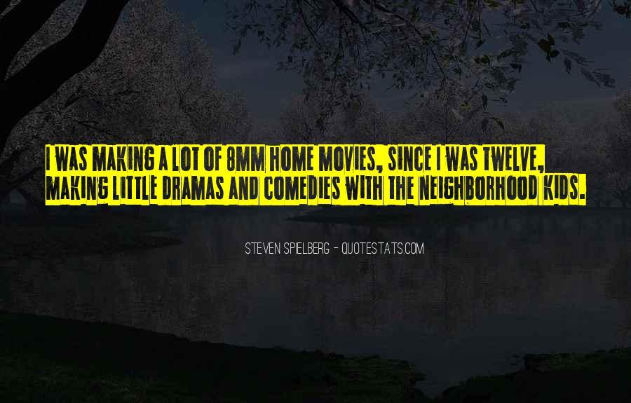Steven Spielberg Quotes #310383