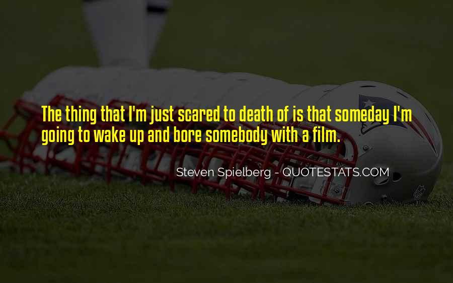 Steven Spielberg Quotes #444403