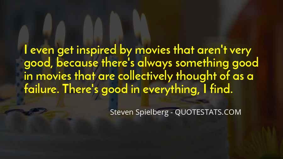 Steven Spielberg Quotes #474451