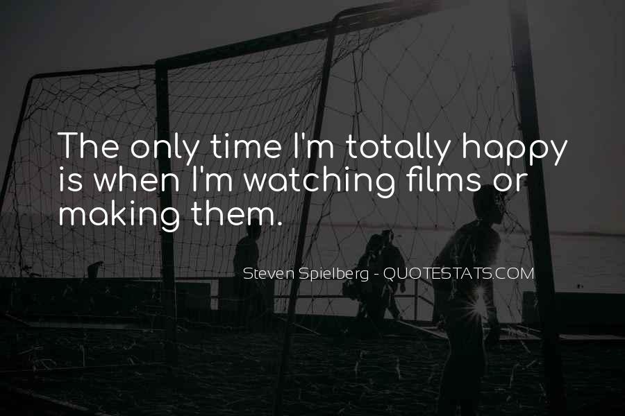 Steven Spielberg Quotes #507946