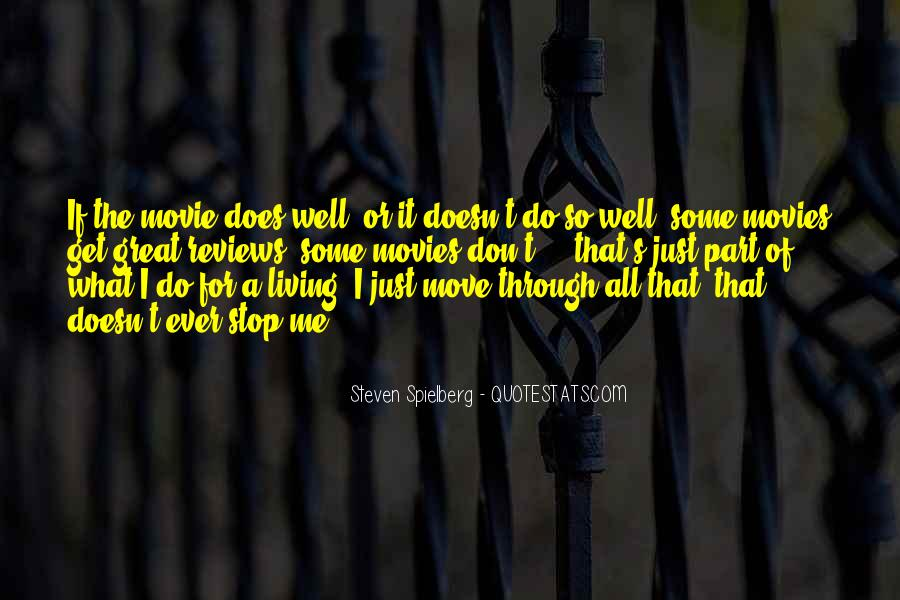 Steven Spielberg Quotes #725007