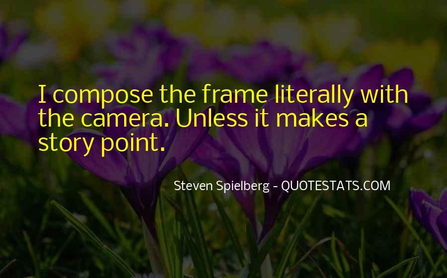 Steven Spielberg Quotes #764093