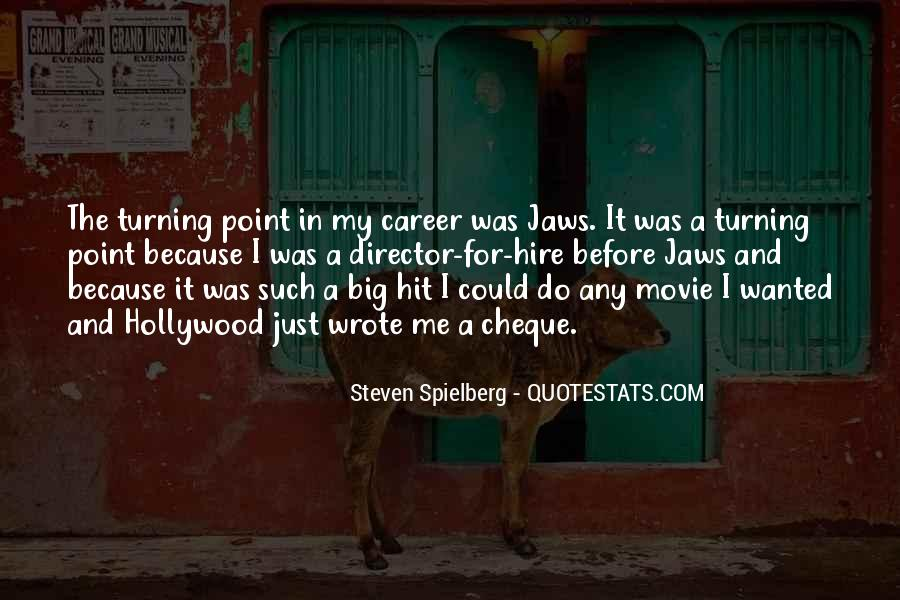 Steven Spielberg Quotes #768058