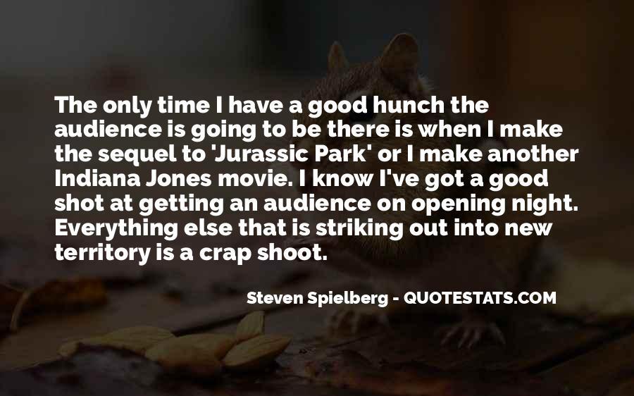 Steven Spielberg Quotes #825394