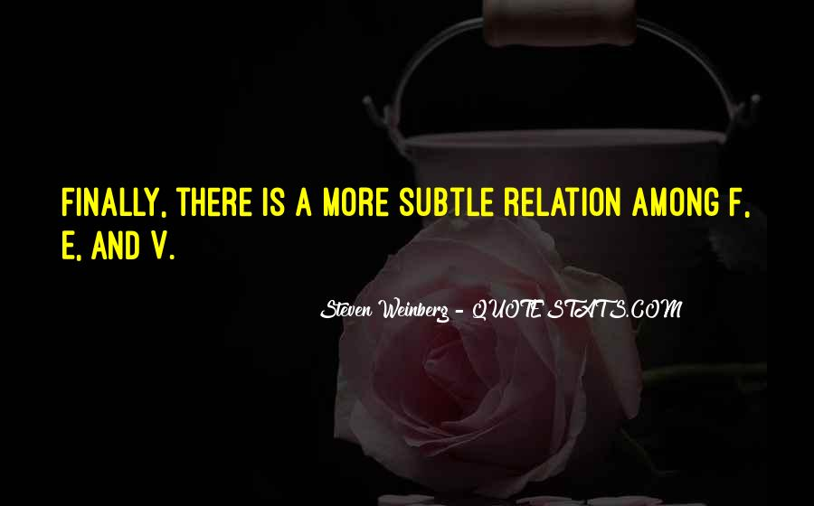 Steven Weinberg Quotes #422346