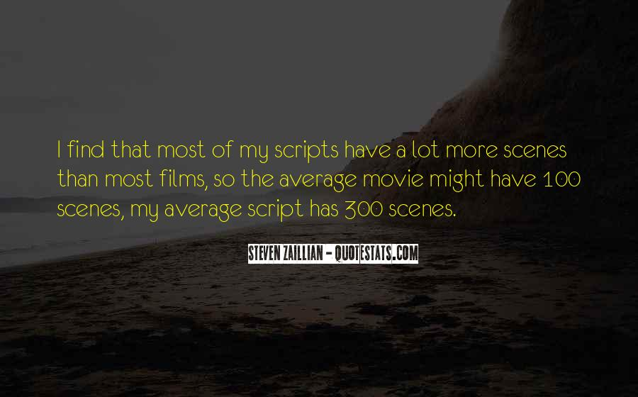 Steven Zaillian Quotes #1459155