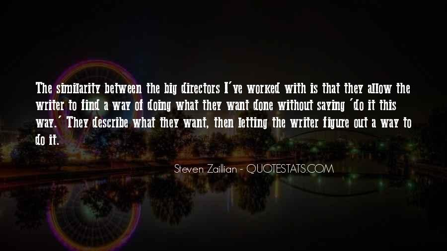 Steven Zaillian Quotes #1818930