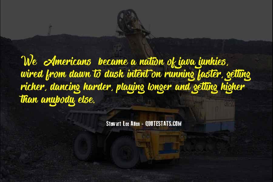 Stewart Lee Allen Quotes #483628