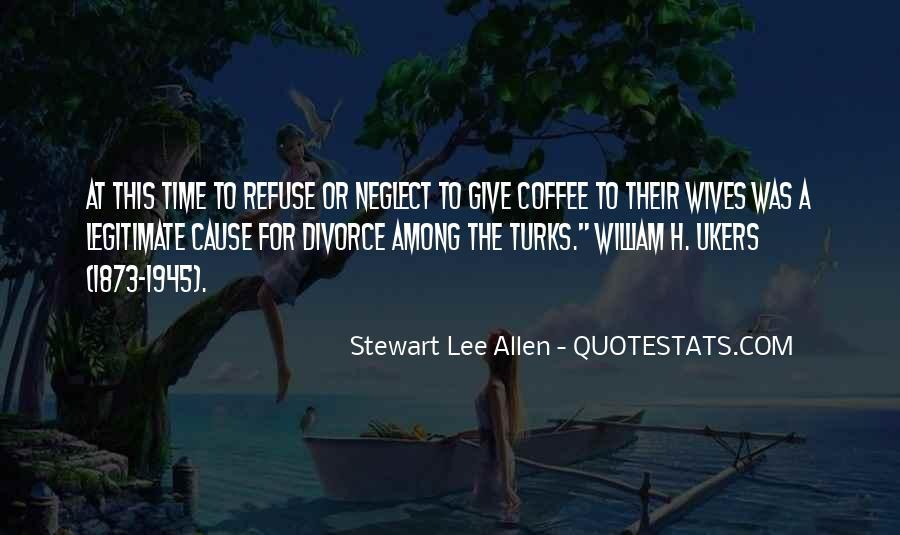 Stewart Lee Allen Quotes #911575