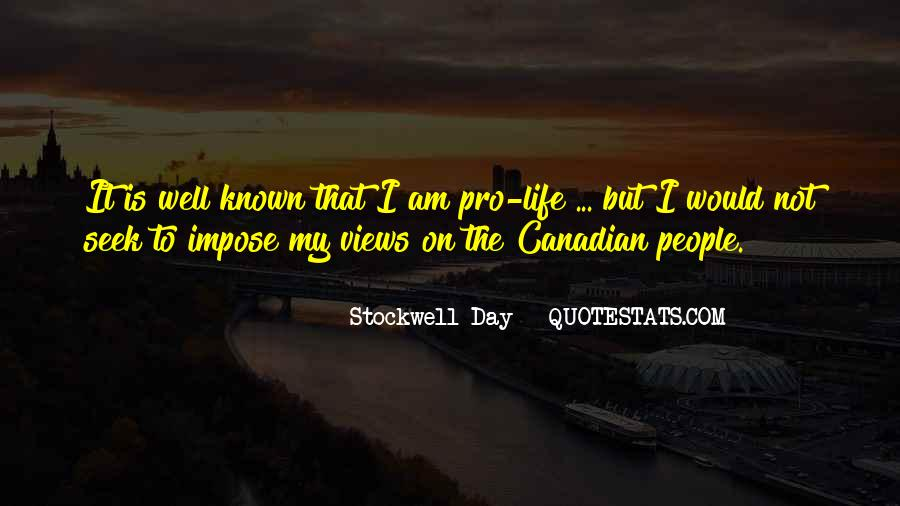 Stockwell Day Quotes #1803754