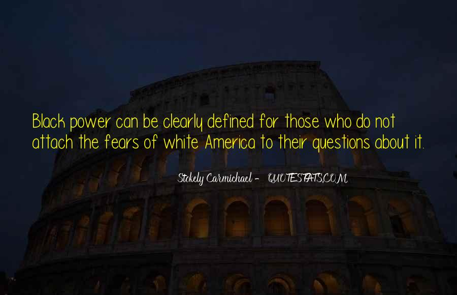 Stokely Carmichael Quotes #1657893