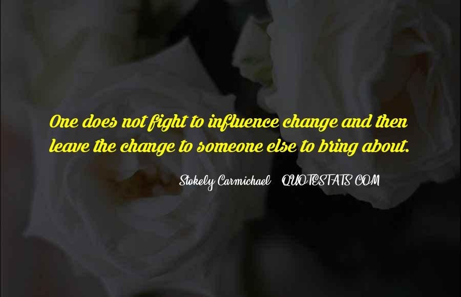 Stokely Carmichael Quotes #33987