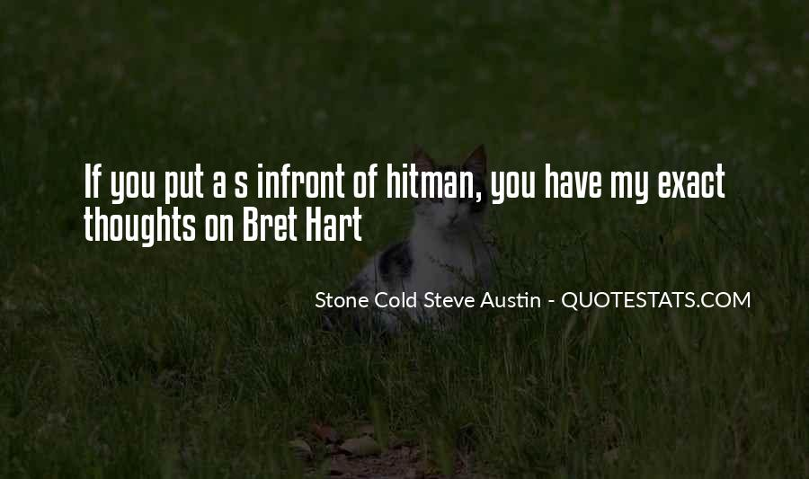Stone Cold Steve Austin Quotes #1569136