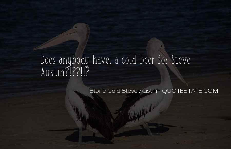 Stone Cold Steve Austin Quotes #1584344