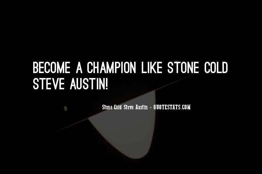 Stone Cold Steve Austin Quotes #161964