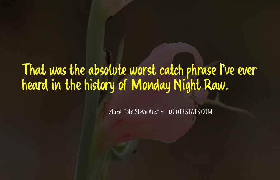 Stone Cold Steve Austin Quotes #1788575
